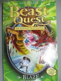 【書寶二手書T9/原文小說_HBK】Blaze the Ice Dragon (Beast Quest)_Adam Blade