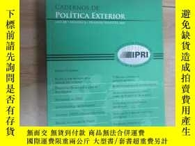 二手書博民逛書店外文書;罕見CADERNOS DE POLITICA EXTERIOR 共396頁 詳見圖片Y15969