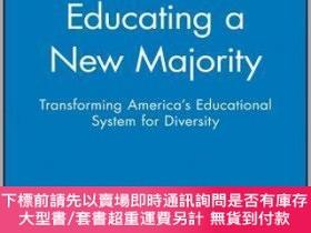 二手書博民逛書店預訂Educating罕見A New Majority: Transforming America S Educa