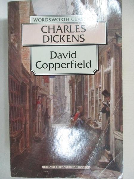 【書寶二手書T1/原文小說_BEG】David Copperfield (Wordsworth Classics)_Charles Dickens