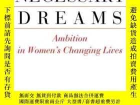 二手書博民逛書店Necessary罕見DreamsY256260 Anna Fels Pantheon Books 出版20
