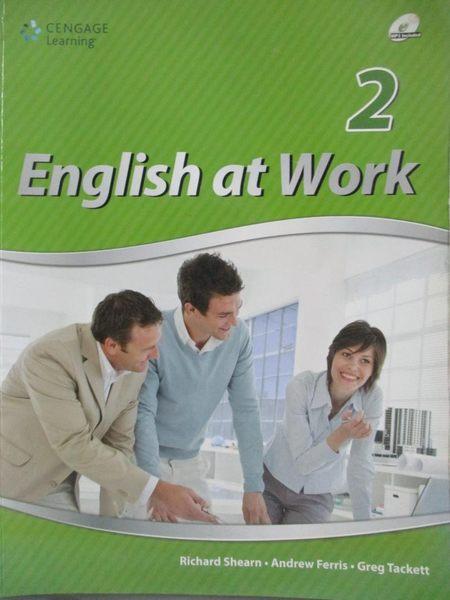 【書寶二手書T6/語言學習_WGO】English at Work 2_Richard Shearn, Andrew F