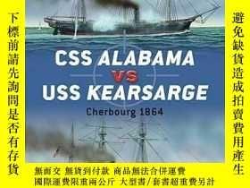 二手書博民逛書店CSS罕見Alabama vs USS Kearsarge Cherbourg 1864 Duel 40-美國阿拉