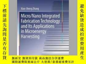 二手書博民逛書店Micro Nano罕見Integrated Fabrication Technology and Its App