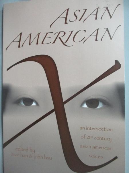 【書寶二手書T2/社會_YGG】Asian American X: An Intersection…_Han, Arar