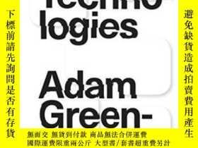二手書博民逛書店Radical罕見TechnologiesY364682 Adam Greenfield Verso 出版2