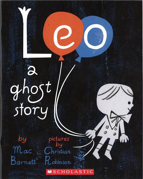 【麥克書店】LEO A GHOST STORY/ 英文繪本 《主題: 想像力 Imagination》