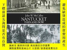 二手書博民逛書店Nantucket罕見Then and NowY346464 M