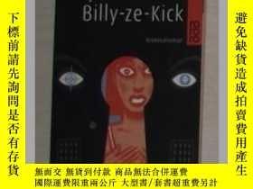 二手書博民逛書店原版德文小說罕見Billy-ze-Kick - Jean Vau