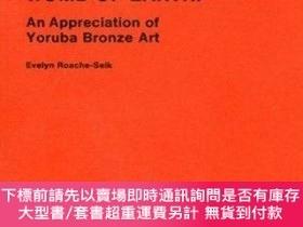 二手書博民逛書店From罕見the Womb of Earth: An Appreciation of Yoruba Bronze