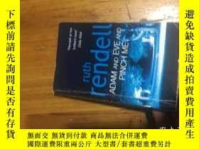 二手書博民逛書店yuth罕見rendell ADAM AND EVE AND PINCH MEY16129