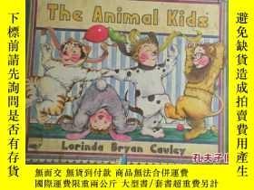 二手書博民逛書店The罕見Animal Kids(彩圖)Y164658 Lori