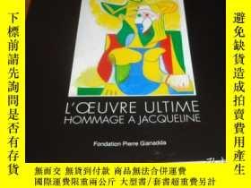 二手書博民逛書店2手法文罕見Picasso: L oeuvre ultime.
