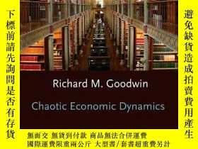 二手書博民逛書店Chaotic罕見Economic DynamicsY256260 Richard M. Goodwin Ox