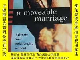 二手書博民逛書店A罕見Moveable Marriage: Relocate Y