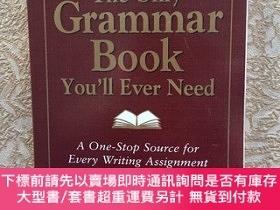 二手書博民逛書店The罕見Only Grammar Book You ll Ever Need:A One-Stop Source