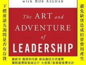 二手書博民逛書店The罕見Art and Adventure of Leadership: Understanding Failu