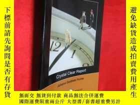 二手書博民逛書店Crystal罕見Clear Report (小16開) 【詳見