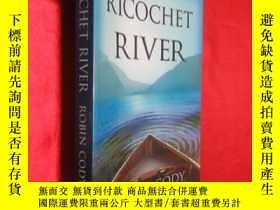二手書博民逛書店Ricochet罕見River (大32開) 【詳見圖】Y546