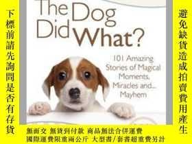 二手書博民逛書店Chicken罕見Soup for the Soul: The Dog Did What?Y410016 Ph