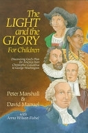 二手書 Light and the Glory for Children, The: Discovering God s Plan for America from Christopher Colu R2Y 0800754484