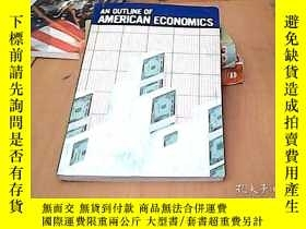 二手書博民逛書店AN罕見OUTLINE OF AMERICAN ECONOMIC