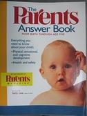 【書寶二手書T1/家庭_YDF】The Parents Answer Book: Everything You Need to Know…