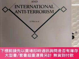 二手書博民逛書店China罕見and international anti-terrorismY9766 李偉;範娟榮;楊溪