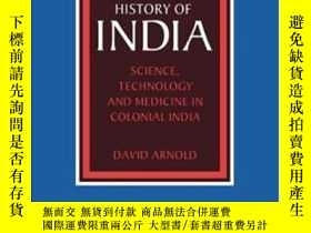 二手書博民逛書店Science,罕見Technology And Medicine In Colonial IndiaY364