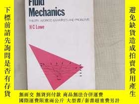二手書博民逛書店Fluid罕見Mechanics: Theory worked examples and problems 流體力