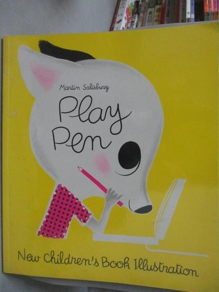 【書寶二手書T6/藝術_ZEO】Play Pen-New Children s Book Illustration_SA