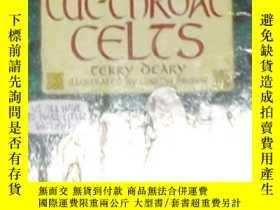 二手書博民逛書店英文原版罕見The Cut-throat Celts by Te