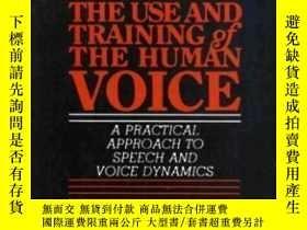 二手書博民逛書店Use罕見And Training Of The Human Voice: A Practical Approac