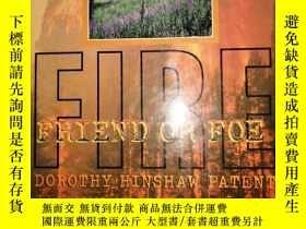 二手書博民逛書店FIRE罕見:Friend or foeY15716 Paten