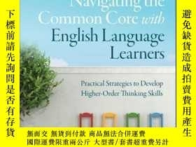 二手書博民逛書店Navigating罕見the Common Core with English Language Learner