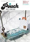書Pouch 。波奇小包新主義!30 款皮革、拼布、編織、雜貨風手作小包,完美收納不