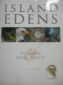 【書寶二手書T5/原文書_XEG】Island Edens & Victoria Long Beach_Russ