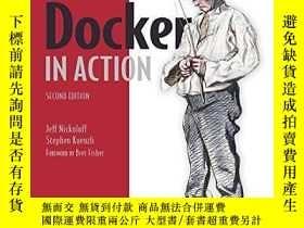 二手書博民逛書店Docker罕見In Action, 2nd EditionY255562 Jeff Nickoloff Ma