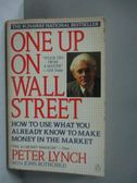 【書寶二手書T4/投資_MBS】One up on Wall Street_LYNCH, PETER