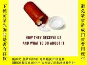 二手書博民逛書店The罕見Truth About The Drug CompaniesY256260 Marcia Angel