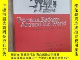 二手書博民逛書店英文書罕見Pension Reform Around the World——Lessons for China