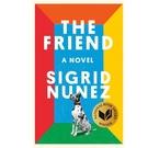 2018/2019 美國得獎作品 The Friend: A Novel HardcoverFebruary 6 2018