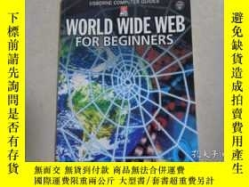 二手書博民逛書店WORLD罕見WIDE WEB FOR BEGINNERSY20