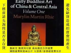 二手書博民逛書店Early罕見Buddhist Art Of China And Central AsiaY256260 Ma