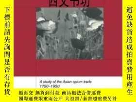 二手書博民逛書店【罕見】1999年出版平裝 Opium Empire And T