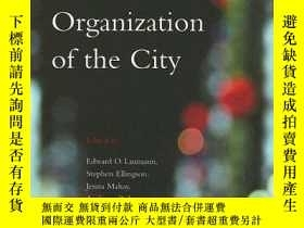 二手書博民逛書店The罕見Sexual Organization Of The CityY364153 Laumann, Ed