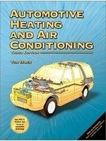 二手書博民逛書店 《Automotive Heating and Air Conditioning (3rd Edition)》 R2Y ISBN:0130993662│TomBirch