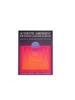二手書博民逛書店 《Authentic Assessment for English Language Learners》 R2Y ISBN:0201591510│O'Malley