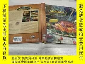 二手書博民逛書店WORLD罕見WARCRAFT: THE OFFICIAL COOKBOOK 【《魔獸世界》: 官方食譜】Y2