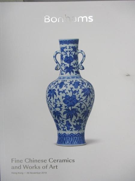 【書寶二手書T9/收藏_YIB】Bonhams_Fine Chinese Ceramics…Art_2019/11/26